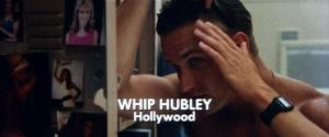 Whip Hubley as Hollywood