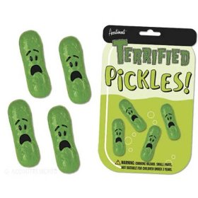 Terrified pickles!